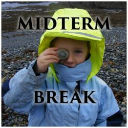 Midterm Breaks Valid 14th - 21st February 2016