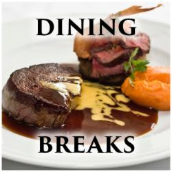 Dining Breaks