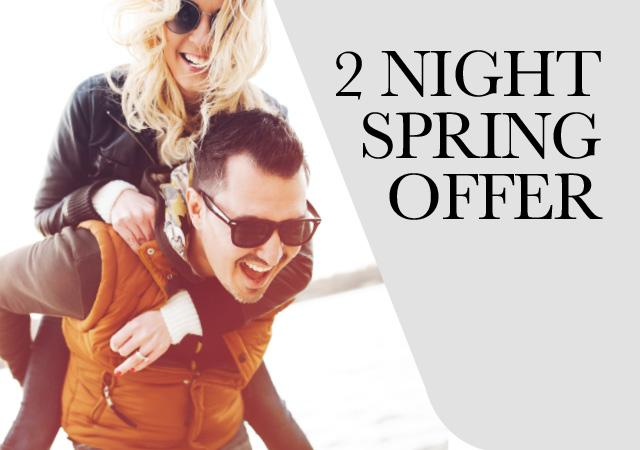 Spring Couples 2 Night Offer from £109.00 Per Person