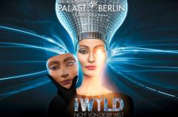 THE WYLD – Berlin's best show! from €131. Book now!
