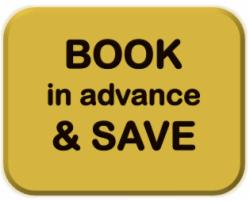 Book in advance and SAVE