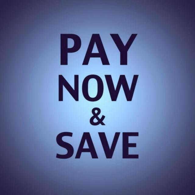 PAY NOW & SAVE 15%